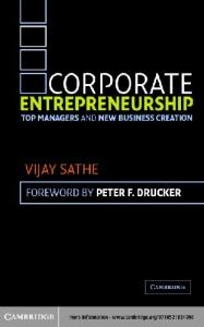Corporate Entrepreneurship: Top Managers and New Business Creation