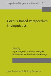 Corpus-Based Perspectives in Linguistics (Usage-Based Linguistic Informatics)