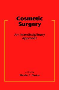 Cosmetic Surgery: An Interdisciplinary Approach (Basic and Clinical Dermatology)