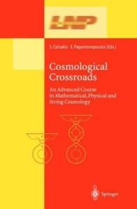 Cosmological Crossroads