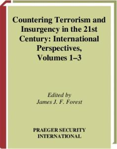 Countering Terrorism and Insurgency in the 21st Century: International Perspectives