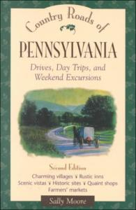 Country Roads of Pennsylvania: Drives, Day Trips, and Weekend Excursions 2ed