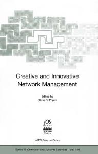 Creative and Innovative Network Management (Nato Series)