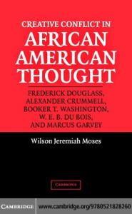 Creative Conflict in African American Thought