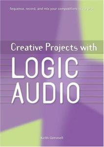 Creative Projects with Logic Audio