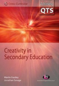 Creativity in Secondary Education (Achieving QTS)
