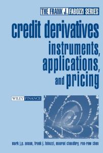 Credit derivatives: instruments, applications and pricing