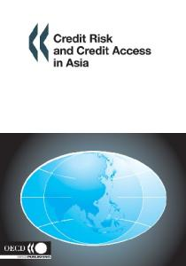 Credit Risk And Credit Access in Asia
