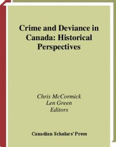 Crime and Deviance in Canada: Historical Perspectives
