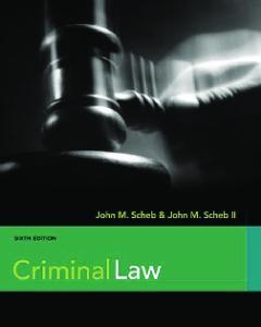 Criminal Law , Sixth Edition