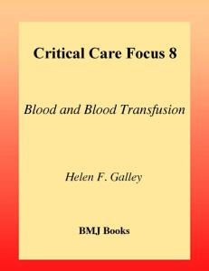 Critical Care Focus 8. Blood and Blood Transfusion