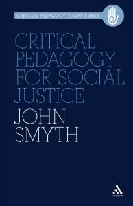 Critical Pedagogy for Social Justice (Critical Pedagogy Today)