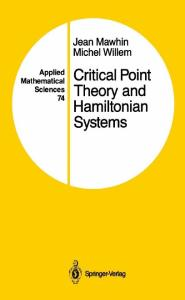 Critical Point Theory and Hamiltonian Systems (Applied Mathematical Sciences)