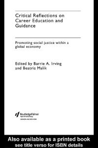 Critical Reflections on Career Education and Guidance: Promoting Social Justice