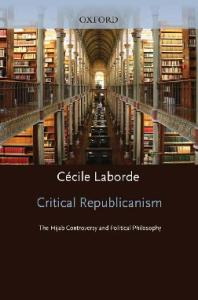 Critical Republicanism: The Hijab Controversy and Political Philosophy