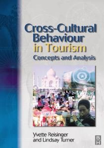 Cross-Cultural Behaviour in Tourism: concepts and analysis