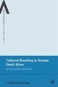 Cultural Blending in Korean Death Rites: New Interpretive Approaches