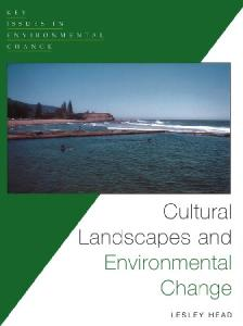 Cultural Landscapes and Environmental Changes (Key Issues in Environmental Change)