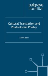 Cultural Translation and Postcolonial Poetry: Reflexive Worlds