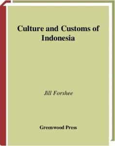 Culture and Customs of Indonesia (Culture and Customs of Asia)