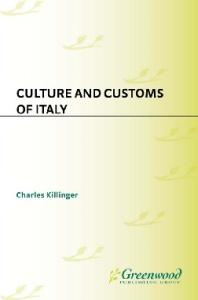 Culture and Customs of Italy (Culture and Customs of Europe)