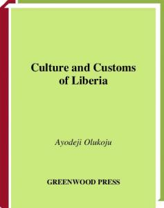 Culture and Customs of Liberia (Culture and Customs of Africa)