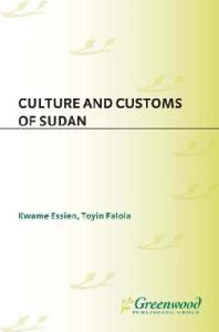 Culture and Customs of Sudan (Culture and Customs of Africa)