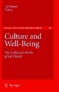 Culture and Well-Being: The Collected Works of Ed Diener (Social Indicators Research Series)