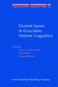 Current Issues in Generative Hebrew Linguistics (Linguistik Aktuell   Linguistics Today)