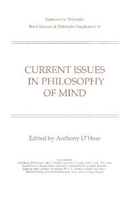 Current Issues in Philosophy of Mind (Royal Institute of Philosophy Supplements; 43)
