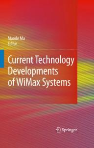Current Technology Development Of Wimax Systems