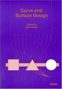 Curve and Surface Design (Geometric Design Publications)