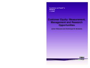 Customer Equity: Measurement, Management and Research Opportunities (Foundations and Trends in Marketing)