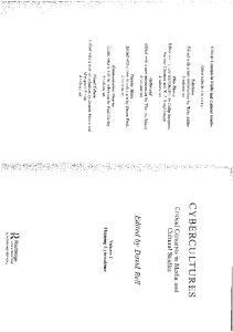 Cybercultures: Critical Concepts in Media and Cultural Studies Vol 1