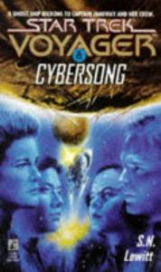 Cybersong (Star Trek Voyager, No 8)