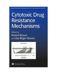 Cytotoxic Drug Resistance Mechanisms (Methods in Molecular Medicine)