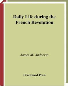 Daily Life during the French Revolution