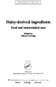 Dairy-Derived Ingredients: Food and Nutraceutical Uses (Woodhead Publishing in Food Science, Technology and Nutrition)