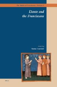 Dante and the Franciscans (The Medieval Franciscans)