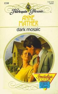 Dark Mosiac (Harlequin Presents)