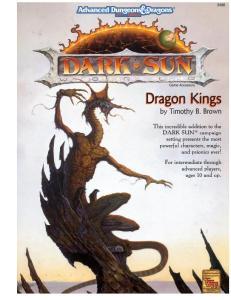 Dark Sun: Dragon Kings (Advanced Dungeons & Dragons, 2nd Edition)
