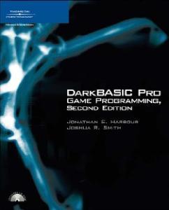 DarkBASIC Pro Game Programming, Second Edition