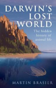 Darwins Lost World The Hidden History Of Animal Life