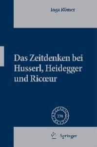 Das Zeitdenken bei Husserl, Heidegger und Ricoeur (Phaenomenologica)