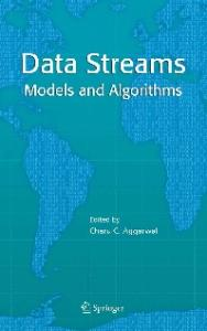 Data Streams: Models and Algorithms (Advances in Database Systems)