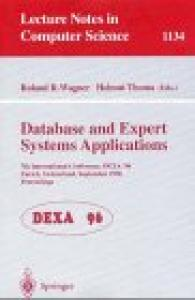 Database and Expert Systems Applications: 7th International Conference, Dexa '96, Zurich, Switzerland, September 9 - 13, 1996. Proceedings: ... 7th