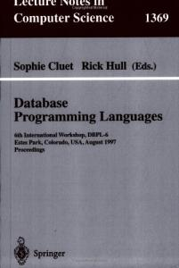 Database Programming Languages: 6th International Workshop, DBPL-6, Estes Park, Colorado, USA, August 18-20, 1997