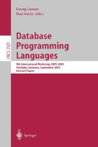 Database Programming Languages, 9 conf., DBPL 2003