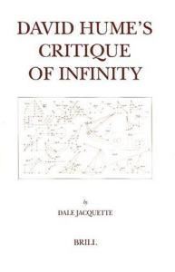 David Hume's Critique of Infinity (Brill's Studies in Intellectual History)