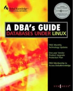 DBA's Guide to Databases Under Linux